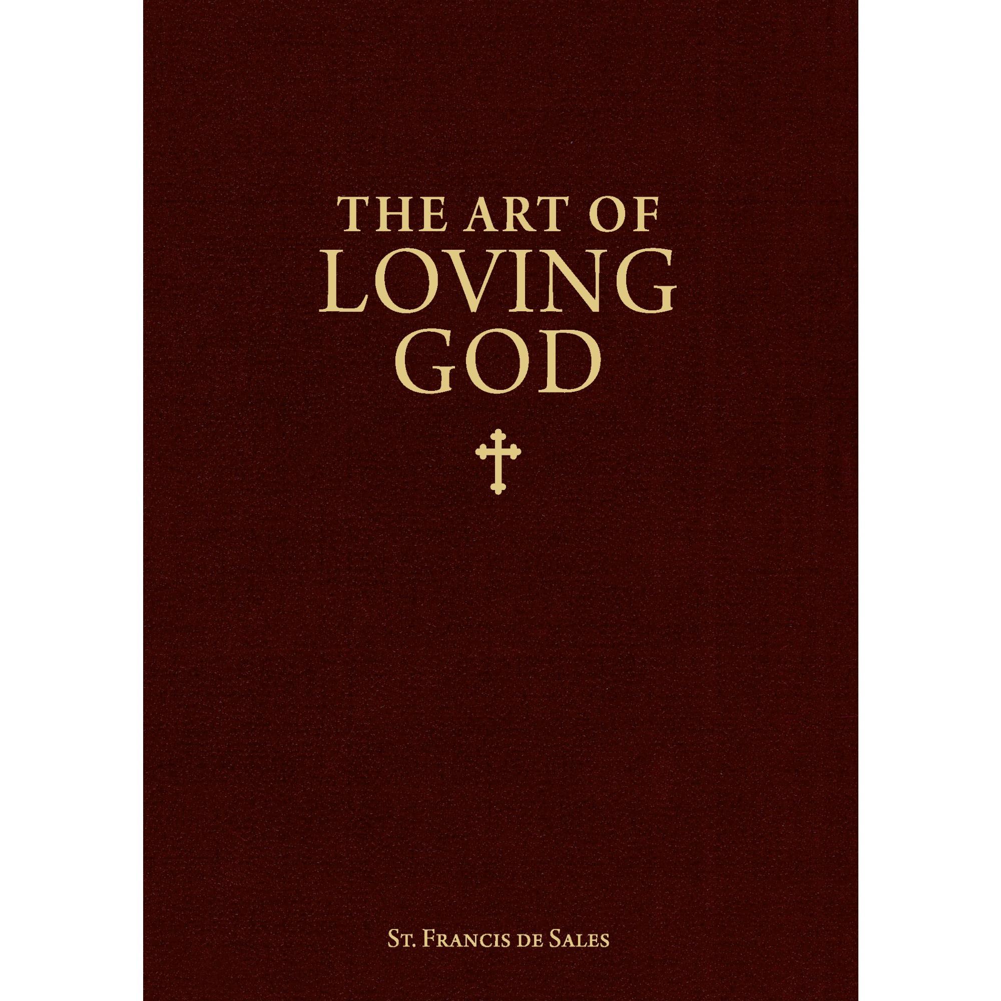 The Art of Loving God book