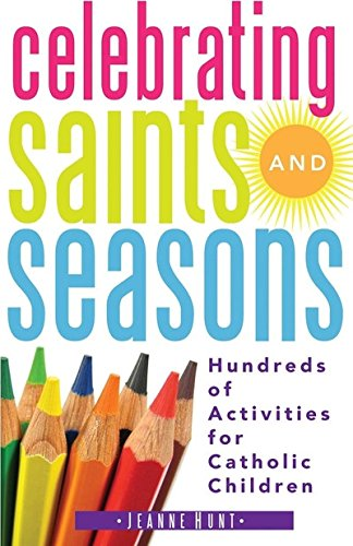 Celebrating Saints and Seasons