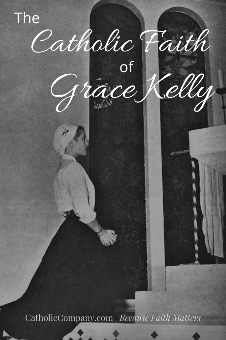 Learn about the importance of the Catholic faith in the life of Grace Kelly.