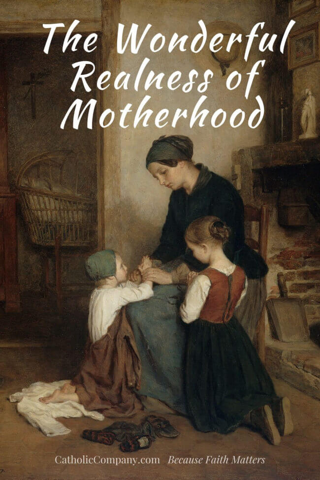 A mother's reflection on the beautiful, raw reality of motherhood.