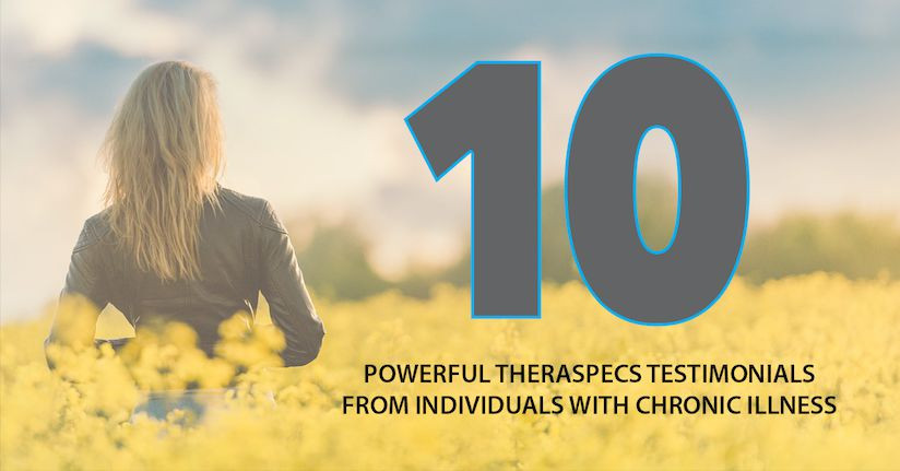 10 POWERFUL TheraSpecs Testimonials from Individuals with Chronic Illness