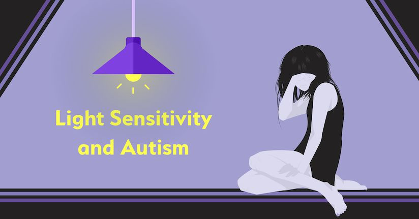 Light Sensitivity and Autism Spectrum Disorder