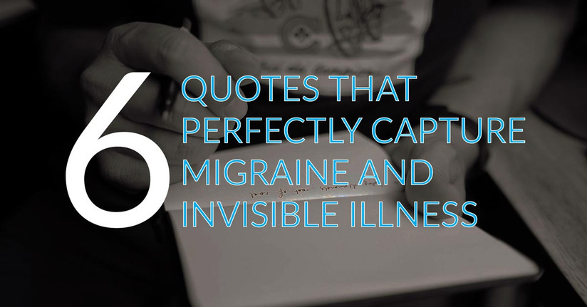 6 Quotes That Perfectly Capture The Feelings Of Migraine And