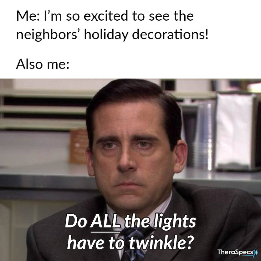 Funny meme of frustrated man at twinkling lights