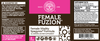 Full label view including supplement facts, ingredients and suggested use for Female Fuzion by GHC.