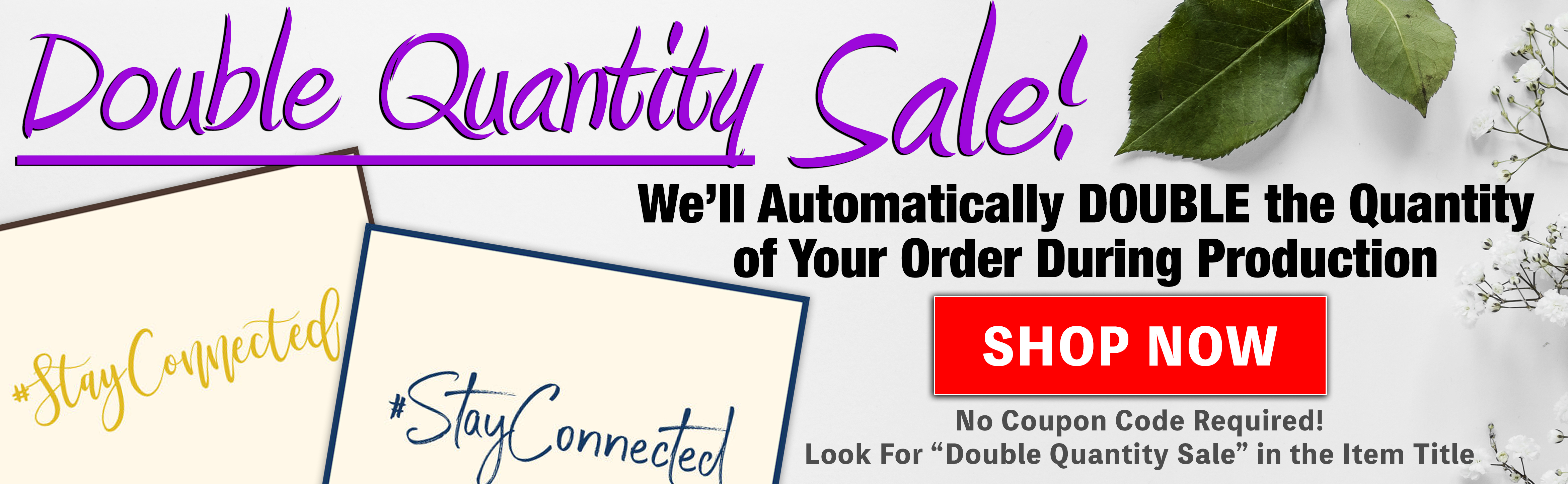 Double Quantity Sale at StationeryXpress.com!