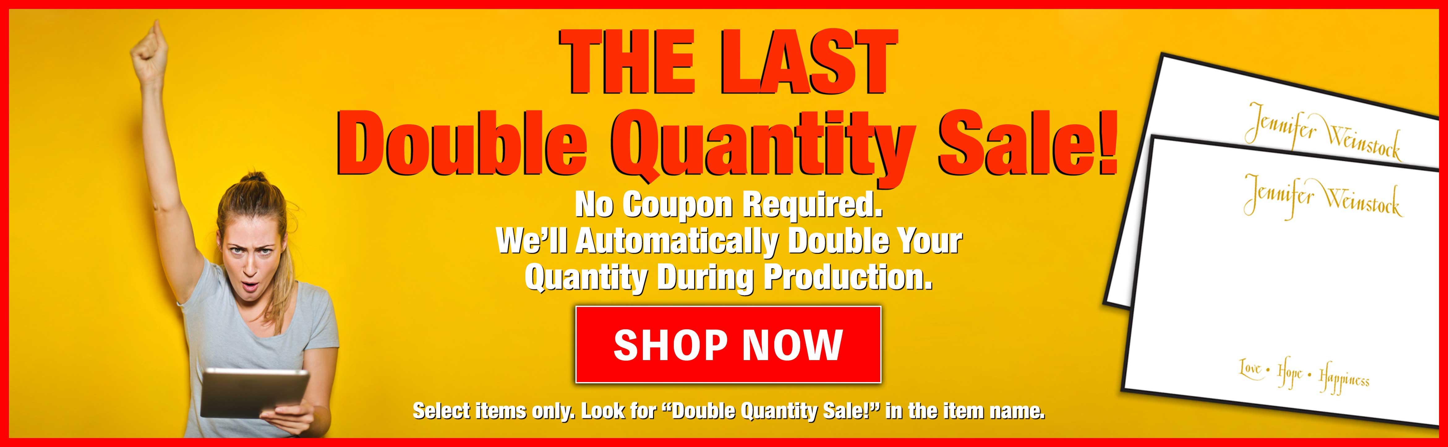 The Last Double Quantity Sale at StationeryXpress.com