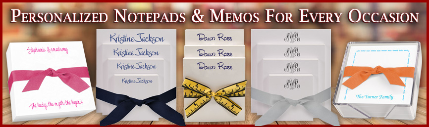 Personalized Notepads and Memos For Every Occasion at StationeryXpress.com