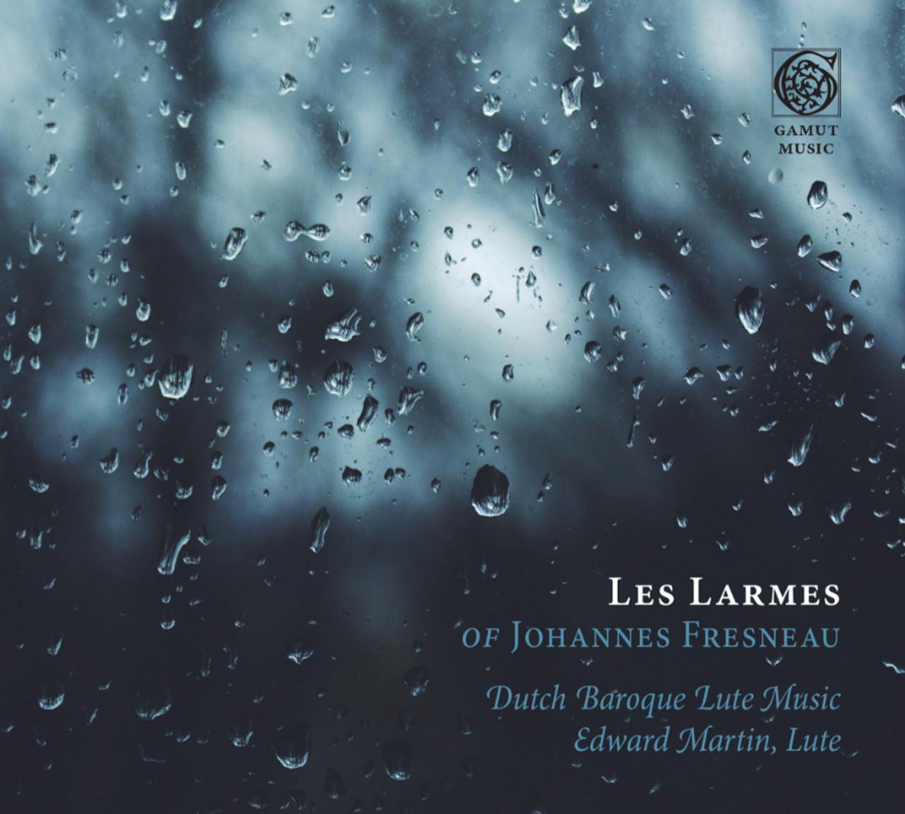 Les Larmes of Johannes Fresneau Digital Download