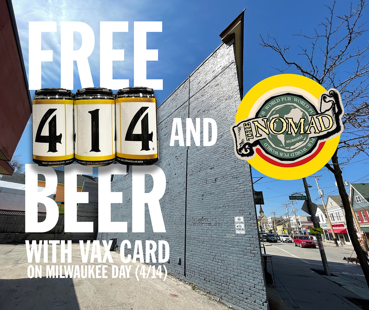 FREE 414 BEER WITH VAX CARD AT THE NOMAD