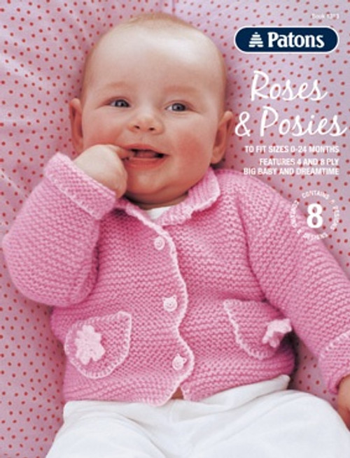 Patons: Roses & Posies (Book 1313)