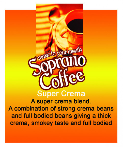 Roasted Coffee Beans Super Crema Soprano Coffee