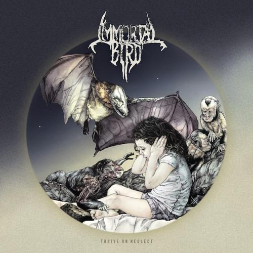 IMMORTAL BIRD - THRIVE ON NEGLECT CD
