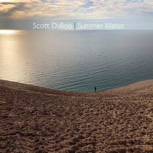 DUBOIS,SCOTT - SUMMER WATER CD
