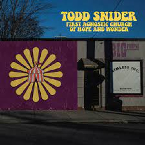 SNIDER,TODD - FIRST AGNOSTIC CHURCH OF HOPE AND WONDER VINYL LP