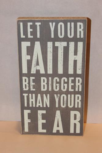 Faith Be Bigger Box Sign