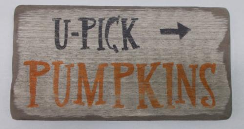 U Pick Pumpkins Wooden Sign