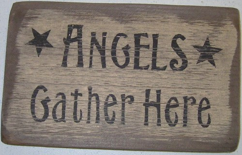 Angels Gather Here Wooden Sign