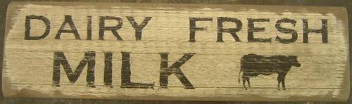 Dairy Fresh Milk Wooden Sign
