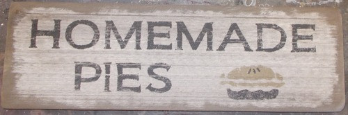 Primitive Wooden Sign - Homemade Pies