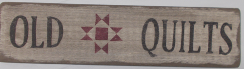 Old Quilts Wooden Sign