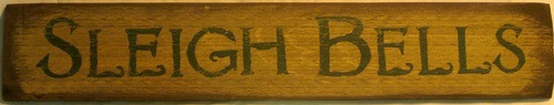 Sleigh Bells Primitive Sign