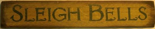 Sleigh Bells Primitive Sign