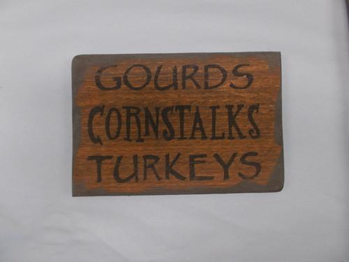 Gourds Turkeys Cornstalks Wooden Sign