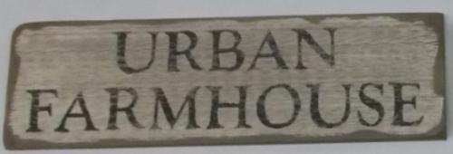 Urban Farmhouse Wooden Sign