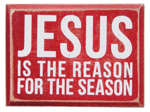 Jesus Is The Reason Box Sign