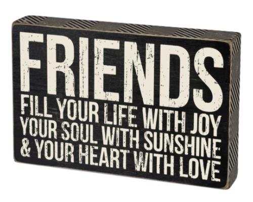 Friends Fill Box Sign