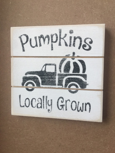 Pumpkins Locally Grown Grooved Sign