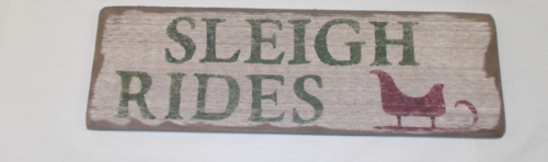 Sleigh Rides Wooden Sign