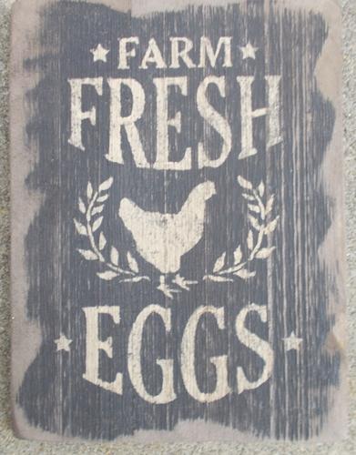 Farm Fresh Eggs Wooden Sign