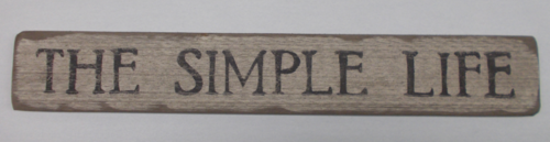 The Simple Life Wooden Sign