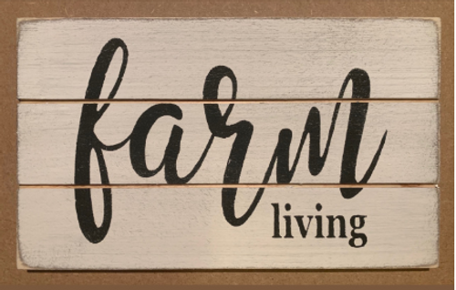 Farm Living Grooved Sign