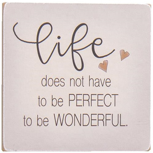 Life Does Not Have To Be Perfect Square Block