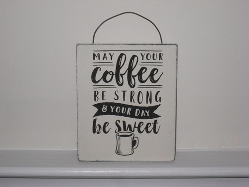 Strong Coffee Sign