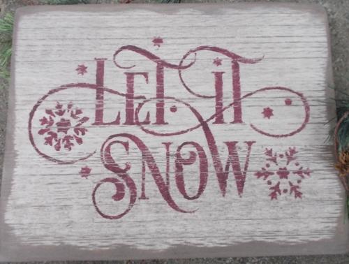 Primitive Let It Snow Sign