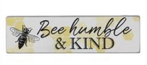 Bee Humble and Kind Block Sign