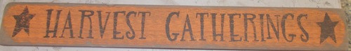 Harvest Gatherings Wooden Sign