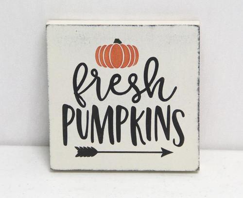 Fresh Pumpkins Wood Sign