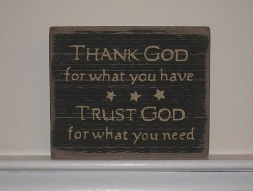 Thank God Trust God Wooded Sign