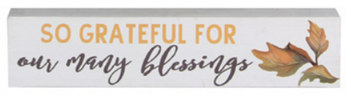 So Grateful For Our Many Blessings Block Sign