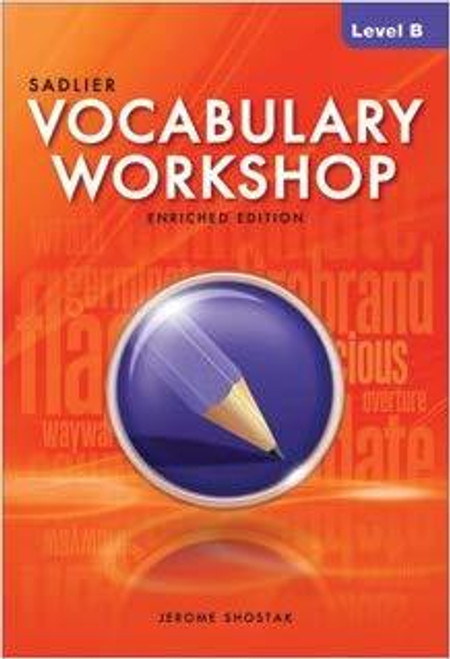 Vocabulary Workshop ©2013 Enriched Edition Student Edition Level B