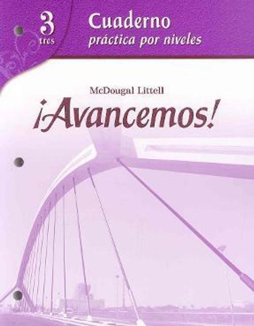 Avancemos!: Cuaderno Practica Por Niveles Workbook 3