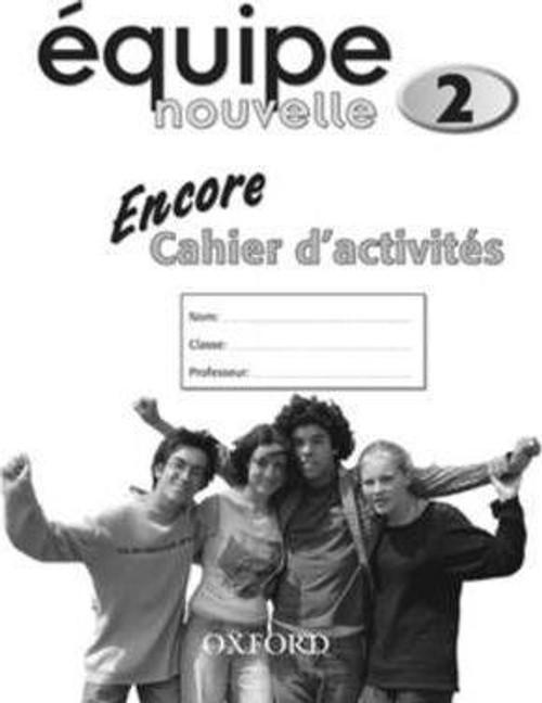 Equipe Nouvelle: Part 2: Encore Workbook
