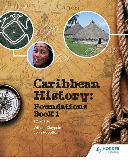 Caribbean History: Foundations Book 1