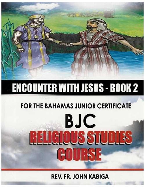 Encounter With Jesus Book 2 (BJC) Junior High 7-9