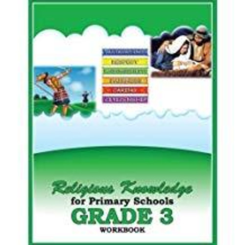 Religious Knowledge for Primary Schools Grade 3 Workbook